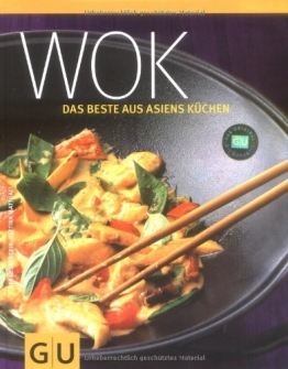 Wok: Das Beste aus Asiens Küchen (GU Themenkochbuch) - 1