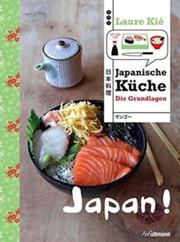 Japan! Japanische Küche: Die Grundlagen (Länderküchen Schritt für Schritt) -